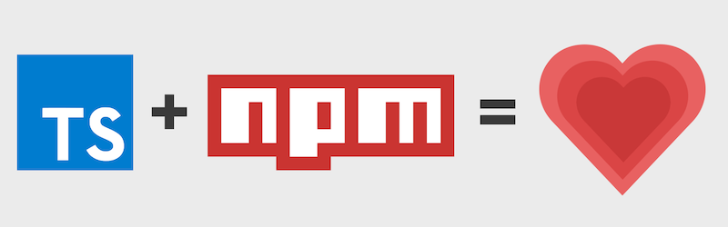 The logos for TypeScript and NPM next to a heart